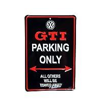 """【フォルクスワーゲン・直輸入純正品】 VW Volkswagen """"GTI PARKING ONLY"""" ガレージサインボード"""