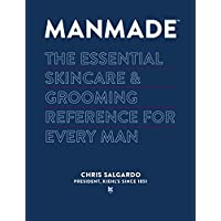 MANMADE: The Essential Skincare & Grooming Reference for Every Man (English Edition)