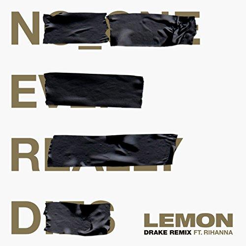 Lemon (Drake Remix) [Explicit]