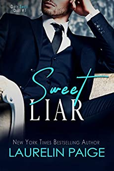 Sweet Liar: An Age Gap Romance (Dirty Sweet Book 1) by [Paige, Laurelin]