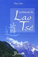 Historia De Lao Tse/ the Story of Lao Zi