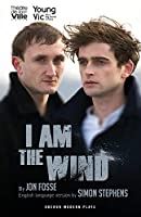 I Am the Wind (Young Vic)