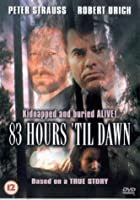 83 Hours 'Til Dawn [DVD]