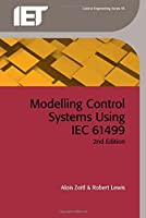 Modelling Control Systems Using IEC 61499 (Control, Robotics and Sensors)
