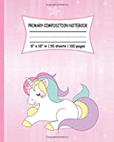 Primary Composition Notebook: Dotted Midline Notebook With Picture Space Unruled Top (Half Blank) Story Paper Journal | Cute Unicorn With Pink Notebooks For Girls | Grade Level K-2 Draw and Write | Early Childhood to Kindergarten