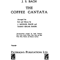 J.S. Bach: The Coffee Cantata BWV211 (Vocal Score). Partitions pour SATB/Accompagnement Piano