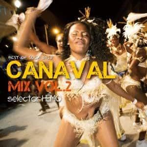 CANAVAL MIX VOL.2 -BEST OF SOCA 2013-
