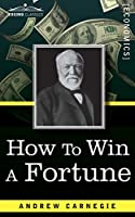 How to Win a Fortune