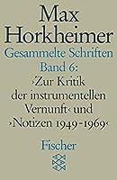 Gesammelte Schriften VI. by Max Horkheimer(1991-03-01)
