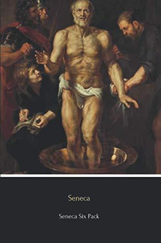 Download Seneca Six Pack: Six Essential Texts 1530106311
