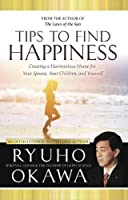Tips to Find Happiness: Creating a Harmonious Home for You Your Spouse and Your Children [並行輸入品]
