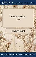 Marchmont: A Novel; Vol. I
