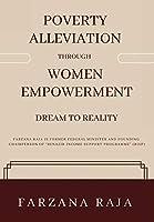 Poverty Alleviation Through Women's Empowerment - Dream to Reality
