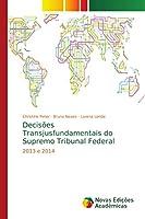 Decisões Transjusfundamentais do Supremo Tribunal Federal: 2013 e 2014