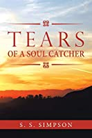 TEARS of a Soul Catcher