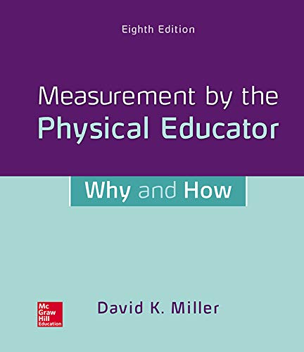 Measurement by the Physical Educator: Why and How (English Edition)