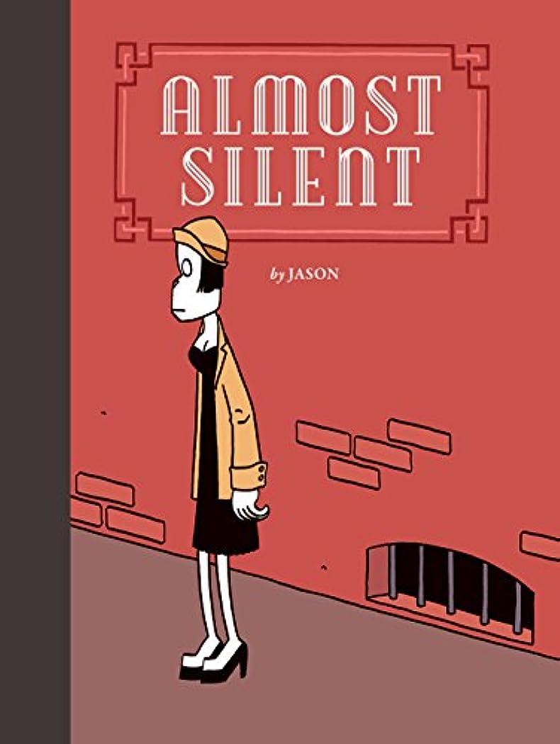 省料理をする有力者Almost Silent (English Edition)