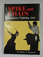 Spike and Chain; Japanese Fighting Arts