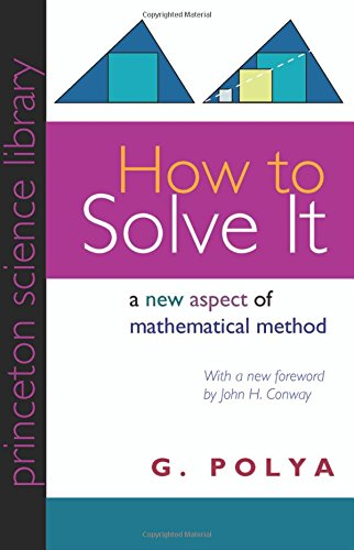 How to Solve It: A New Aspect of Mathematical Method (Princeton Science Library)の詳細を見る