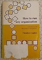How to Run any Organization