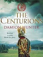 The Centurions (Centurions Trilogy)
