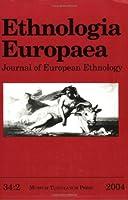 Ethnologia Europaea Volume 34/2