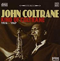 Kind of Coltrane 1926-1967