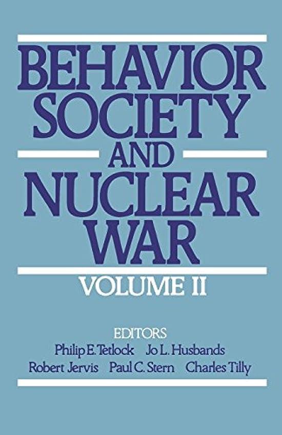 すなわち検出する夏Behavior, Society and Nuclear War (Behavior, Society, & Nuclear War)