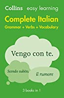 Complete Italian Grammar Verbs Vocabulary: 3 Books in 1 (Collins Easy Learning Italian)