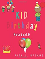 Kid Birthday Notebook