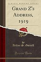 Grand Z's Address, 1919 (Classic Reprint)