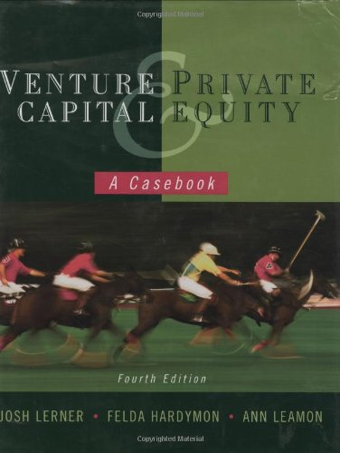 Download Venture Capital and Private Equity: A Casebook 0470224622