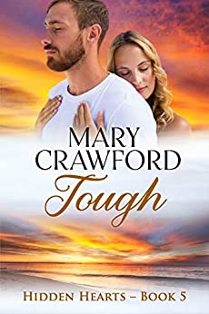 Tough (Hidden Hearts Book 5) by [Crawford, Mary]