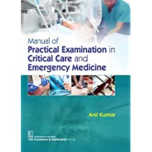 Manual of Practical Examination in Critical Care and Emergency Medicine