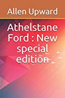 Athelstane Ford: New special edition
