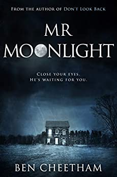 Mr Moonlight: A spine-tingling mystery to while away the dark hours by [Cheetham, Ben]