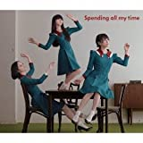 Spending all my time (初回限定盤)(DVD付) 画像