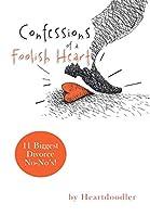 Confessions of a Foolish Heart: 11 Biggest Divorce No-no's!
