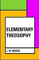 Elementary Theosophy [並行輸入品]