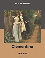 Clementina: Large Print