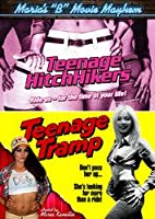 Maria's B Movie Mayhem: Teenage HitchHikers / Teenage Tramp