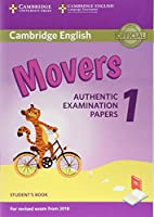 Cambridge English Movers 1 for Revised Exam from 2018 Student's Book: Authentic Examination Papers (Cambridge Young Learners Engli)