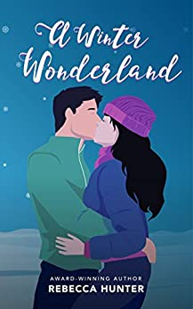 A Winter Wonderland: A Christmas Romance Novella by [Hunter, Rebecca]