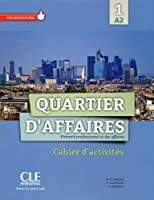 Quartier d'affaires: Cahier d'exercices 1 (French Edition) by Collectif(2013-08-01)