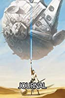 Journal: Star Wars Adventure Fictional Science Universe American Epic Lightsaber And Blaster Space Humans And Aliens. Children School Creative Writing Workbook Paper 6 x 9 Inches Journal, Diary • One Subject • 110 Pages