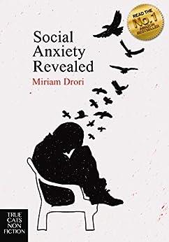 Social Anxiety Revealed by [Drori, Miriam]