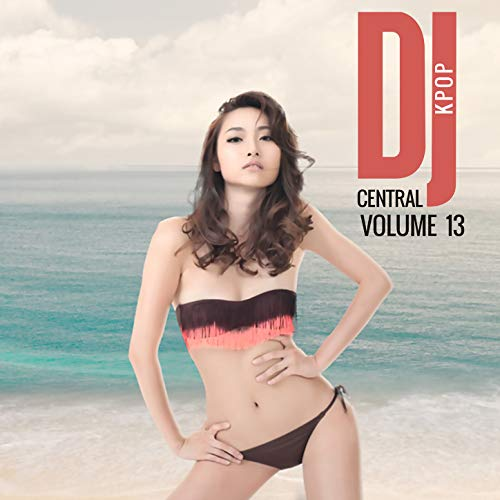 DJ Central Kpop Vol. 13
