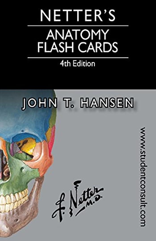 好み将来の消化Netter's Anatomy Flash Cards (Netter Basic Science) (English Edition)