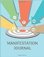 MANIFESTATION JOURNAL: Make Vision Boards Work for You (Planner)