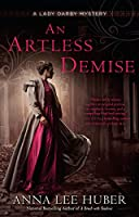 ARTLESS DEMISE, AN (LADY DARBY MYSTERY, A)